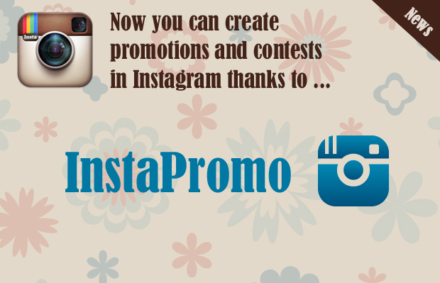 Instapromo: You can create promotions and contests in Instagram