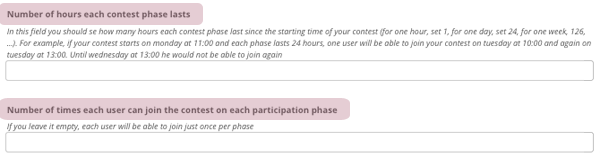 Enter the number of hours and the number of times that one can participate in every stage