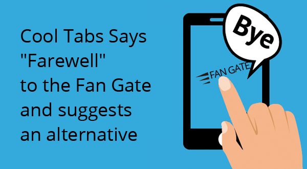 """Cool Tabs Says """"Farewell"""" to the Fan Gate on Facebook Competitions"""