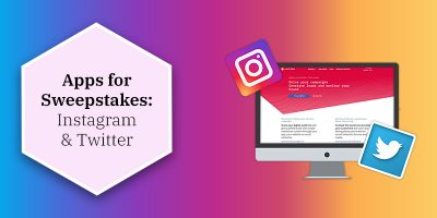 Sweepstakes apps: Instagram and Twitter