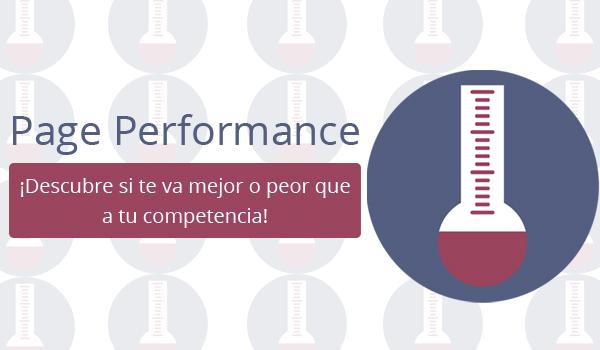 Page Performance: Descubre si te va mejor o peor que a tu competencia