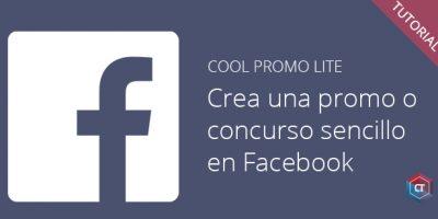 Crea una promoción o concurso sencilla en Facebook con Cool Promo Lite