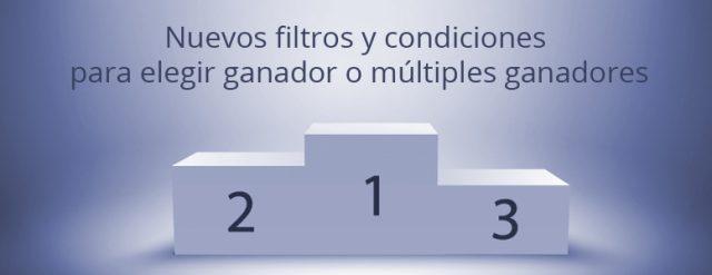 Nuevos filtros y condiciones para elegir ganador o múltiples ganadores
