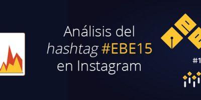 Análisis del hashtag #EBE15 en Instagram