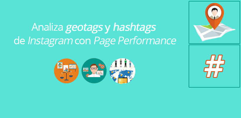 Analiza geotags y hashtags de Instagram con Page Performance