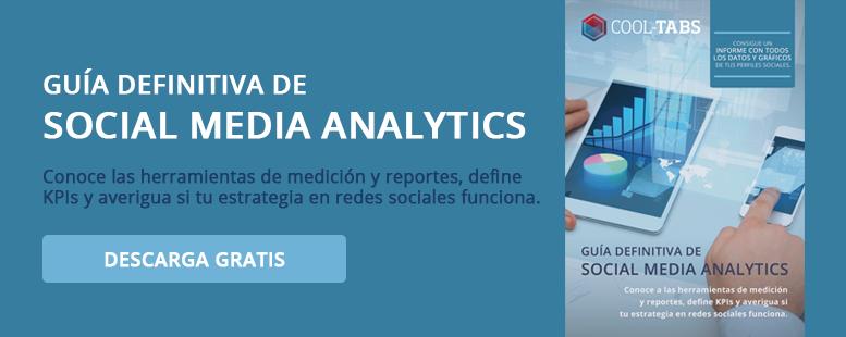 Guía definitiva de Social Media Analytics: KPIs y Social Media ROI