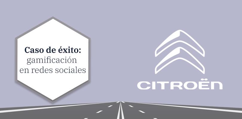 Caso de éxito Citroën: gamificación en redes sociales