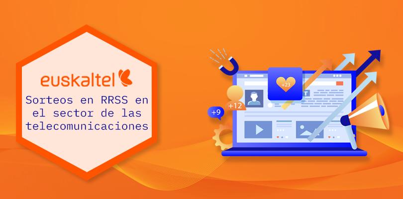 euskaltel: sector telecomunicaciones en redes sociales